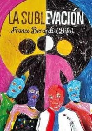 la-sublevacion-bifo-franco-berardi-hekht-libros-D_NQ_NP_720735-MLA27405658381_052018-F.jpg